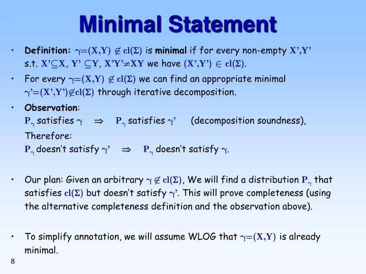 Minimal Statement