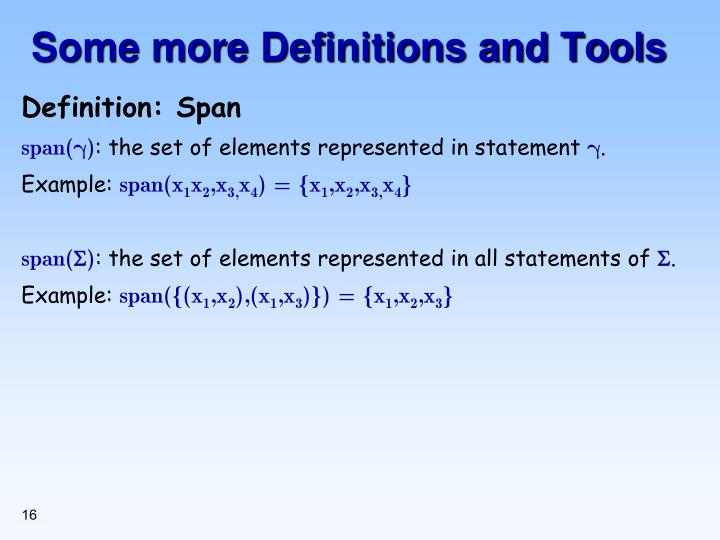 Some more Definitions and Tools