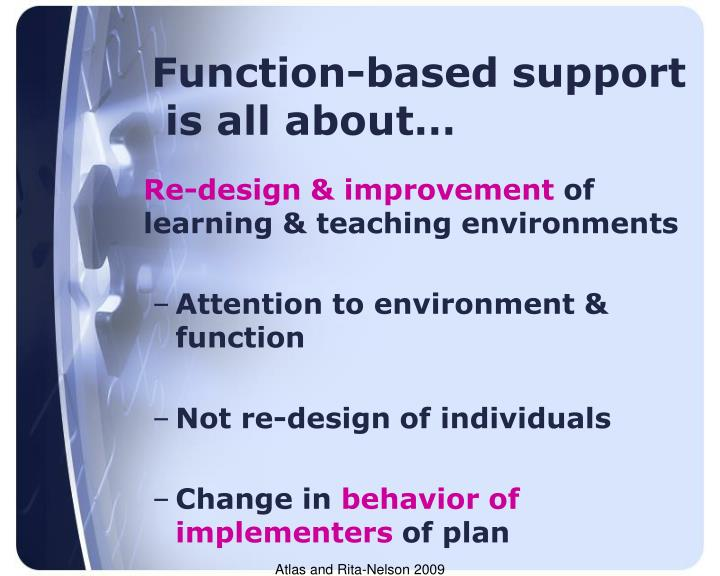 Function-based support