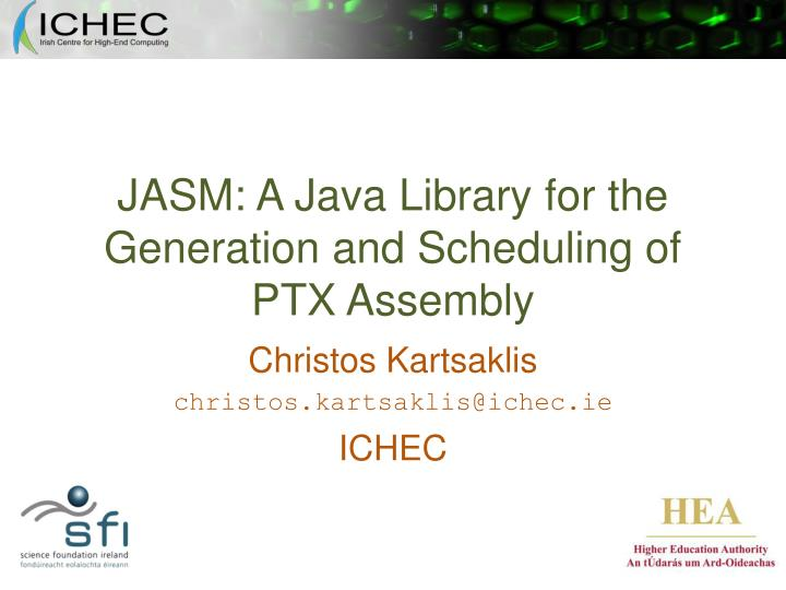 Jasm a java library for the generation and scheduling of ptx assembly