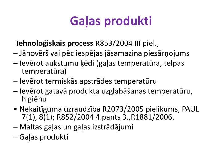 Gaļas produkti