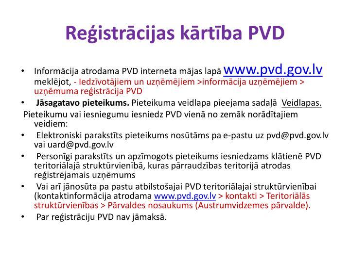 Reģistrācijas kārtība PVD