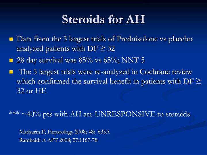 Steroids for AH