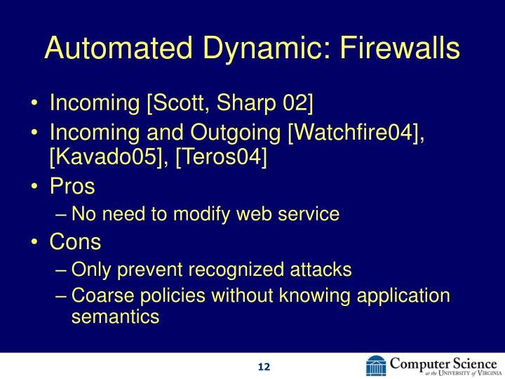 Automated Dynamic: Firewalls