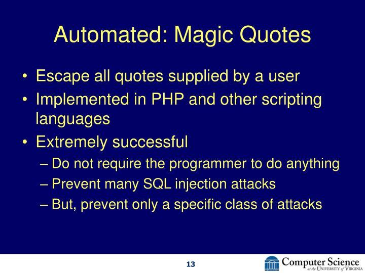 Automated: Magic Quotes