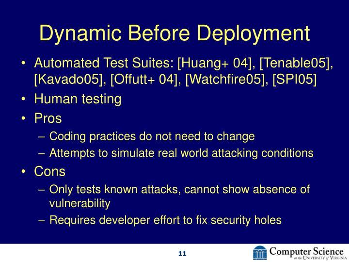 Dynamic Before Deployment