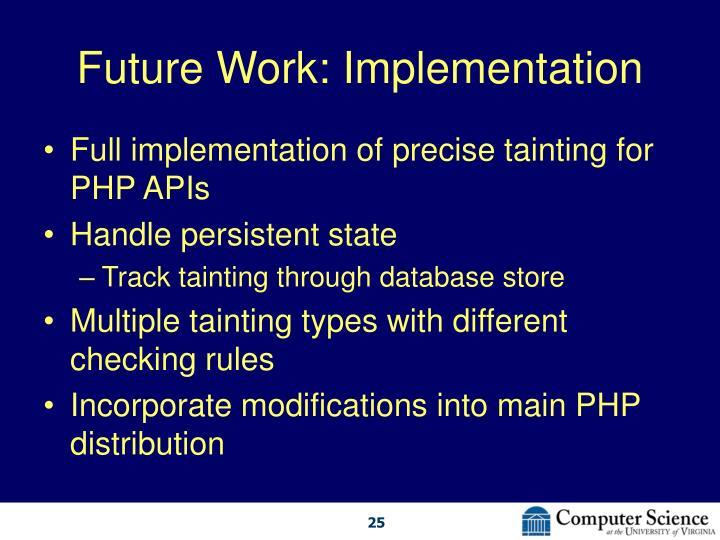 Future Work: Implementation
