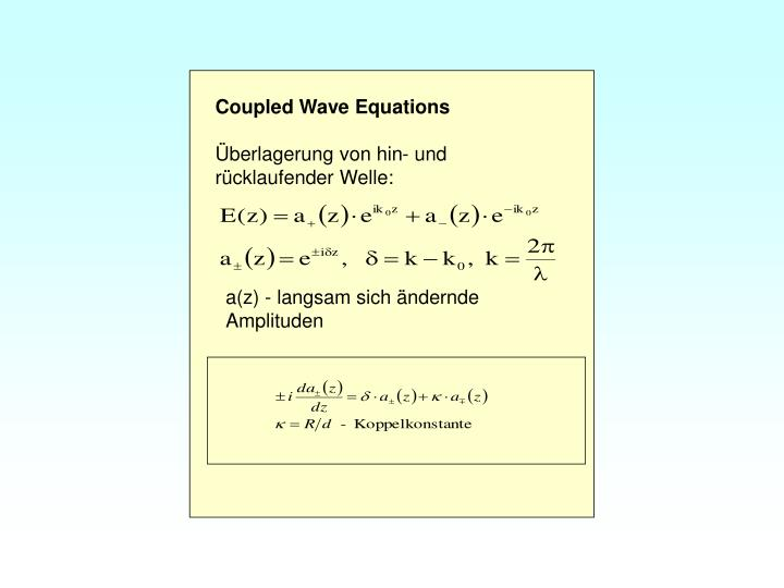 Coupled Wave Equations