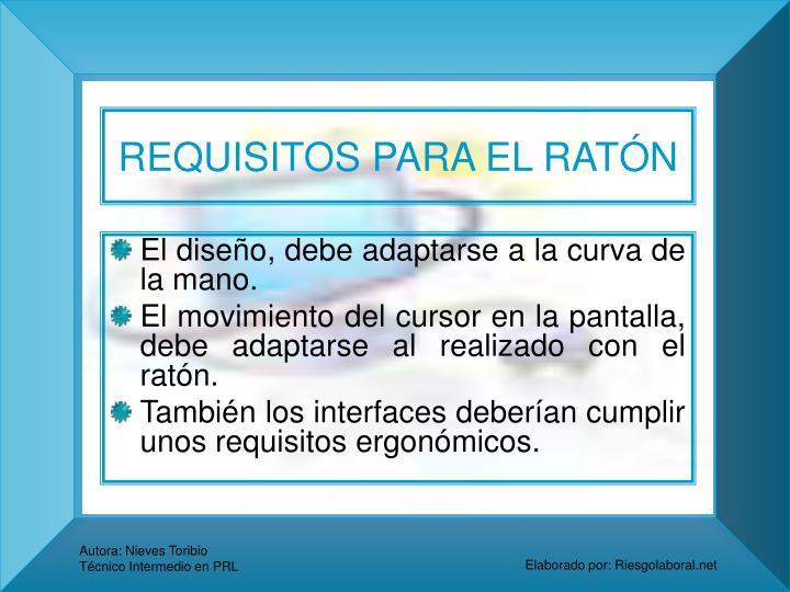 REQUISITOS PARA EL RATÓN