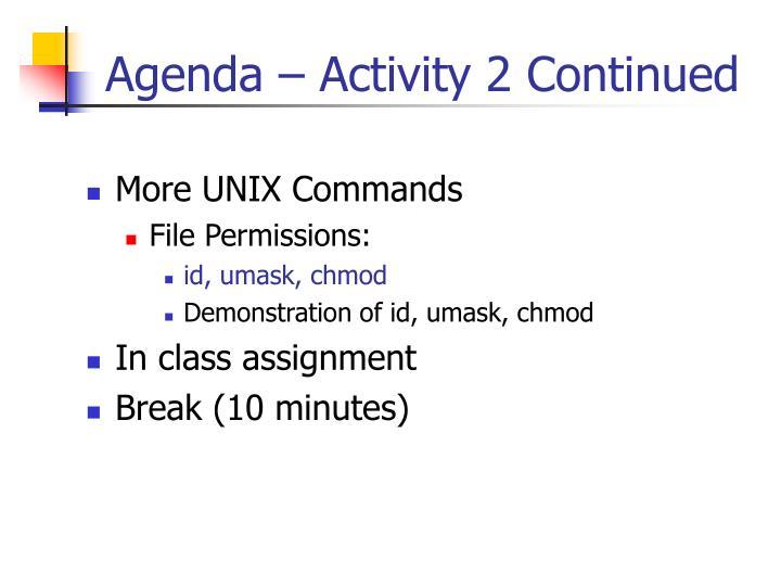 Agenda – Activity 2 Continued