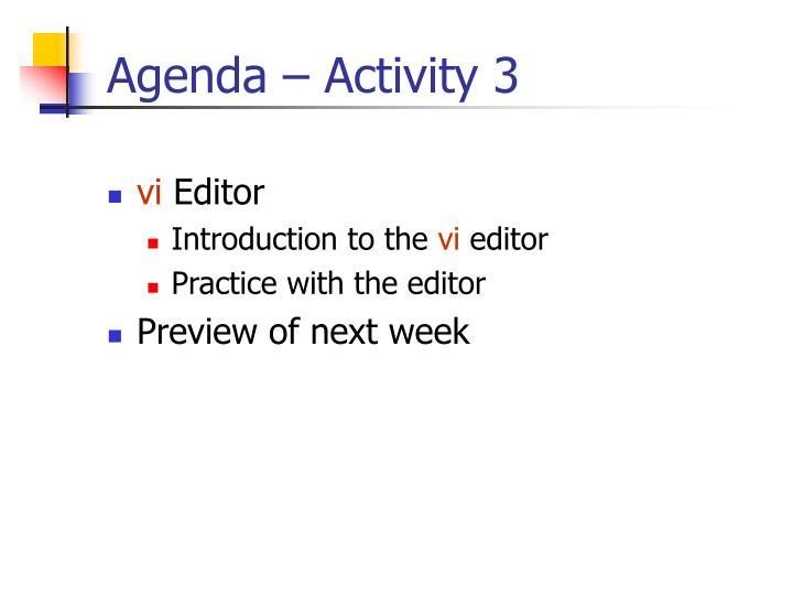 Agenda – Activity 3