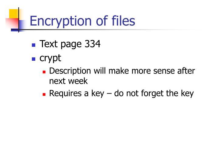Encryption of files