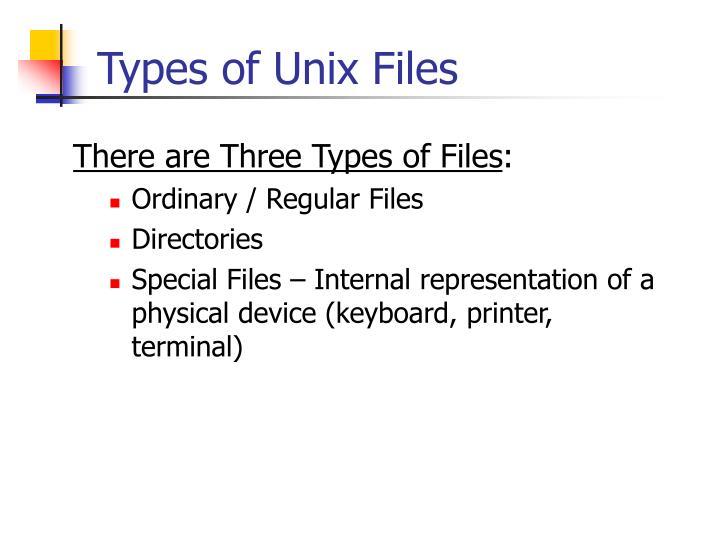 Types of Unix Files