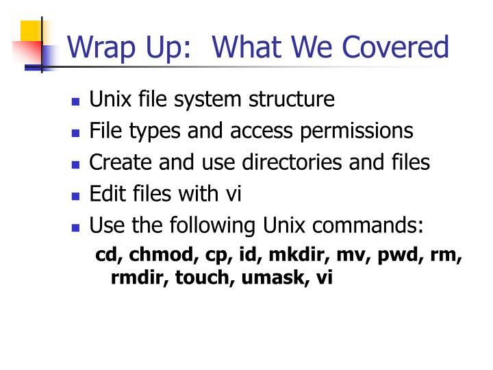 Wrap Up:  What We Covered