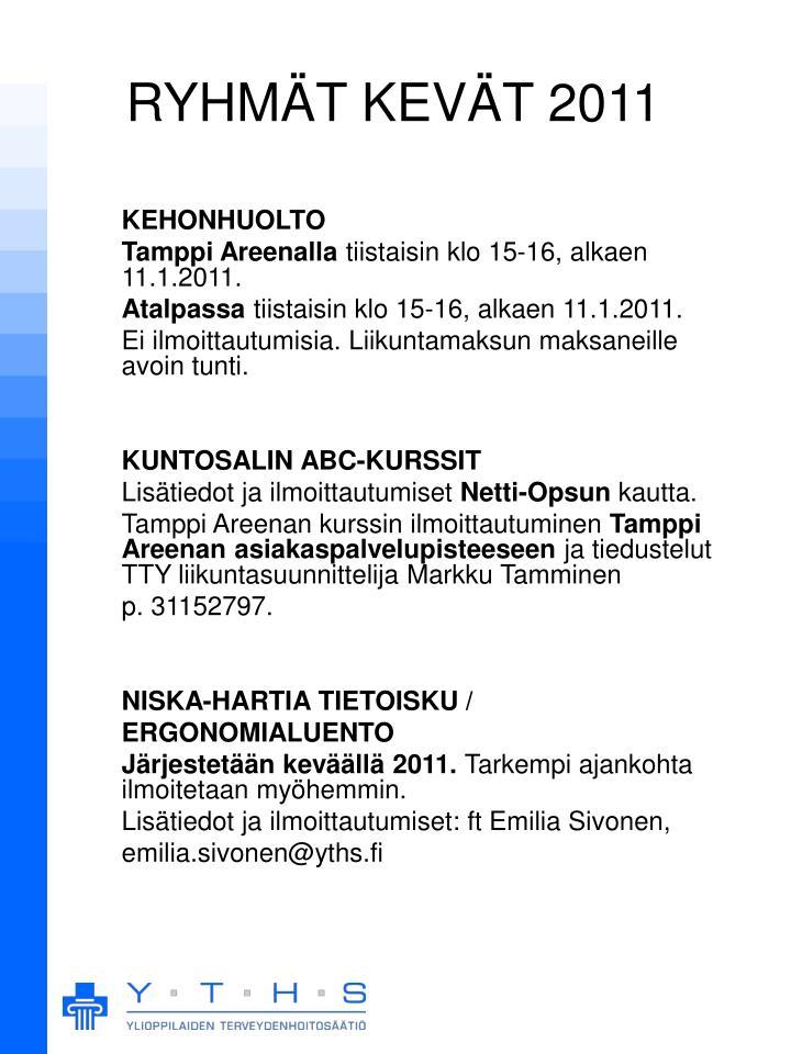 RYHMÄT KEVÄT 2011