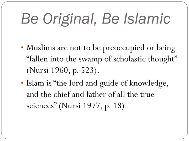 Be Original, Be Islamic