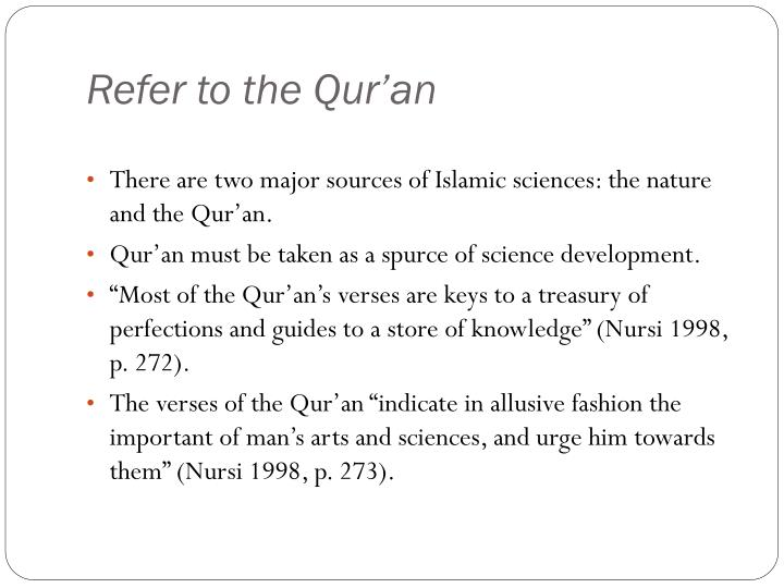 Refer to the Qur'an