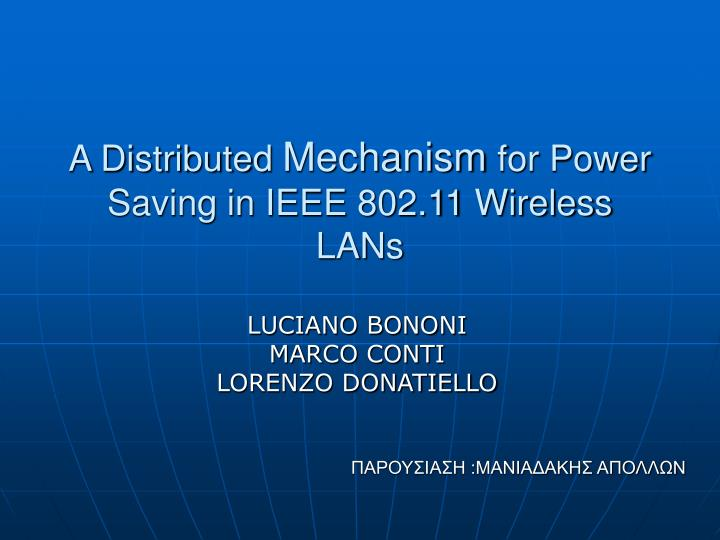 a distributed mechanism for power saving in ieee 802 11 wireless lans