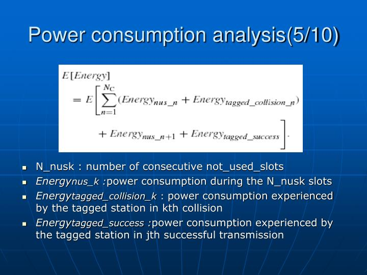 Power consumption analysis(5/10)