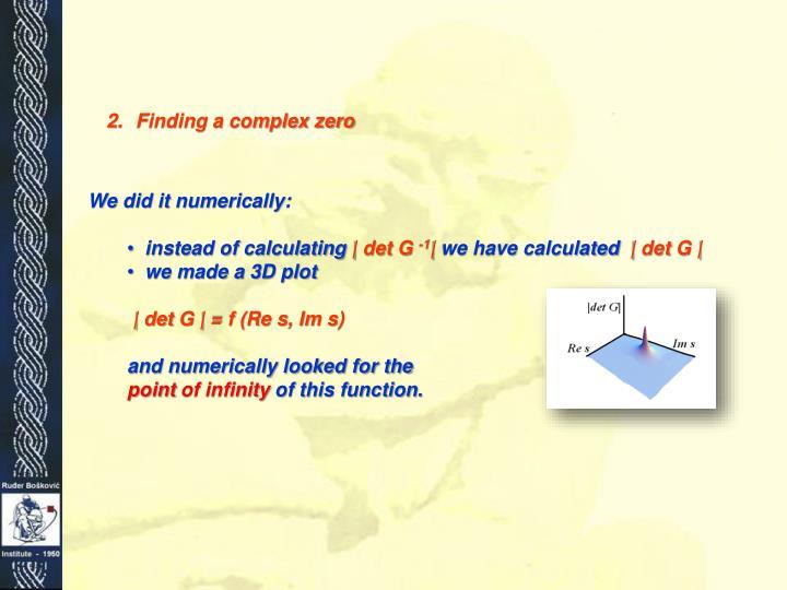 Finding a complex zero
