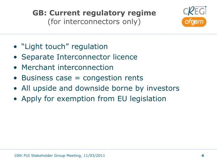 GB: Current regulatory regime