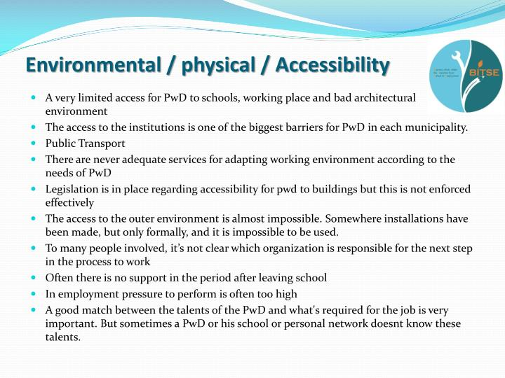 Environmental / physical / Accessibility