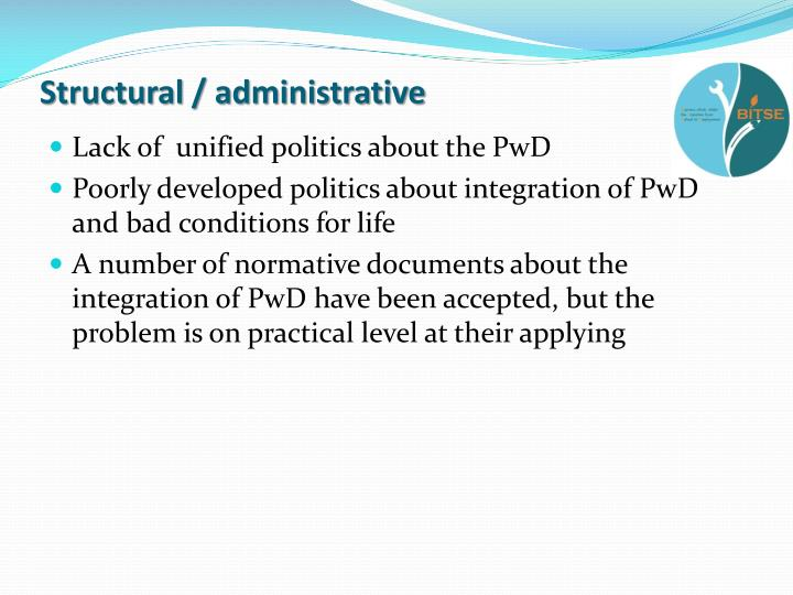 Structural / administrative