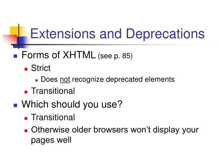 Extensions and Deprecations