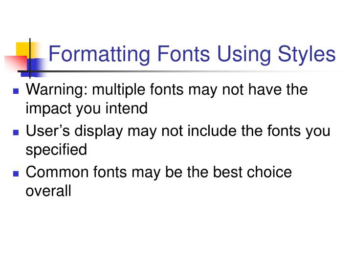 Formatting Fonts Using Styles