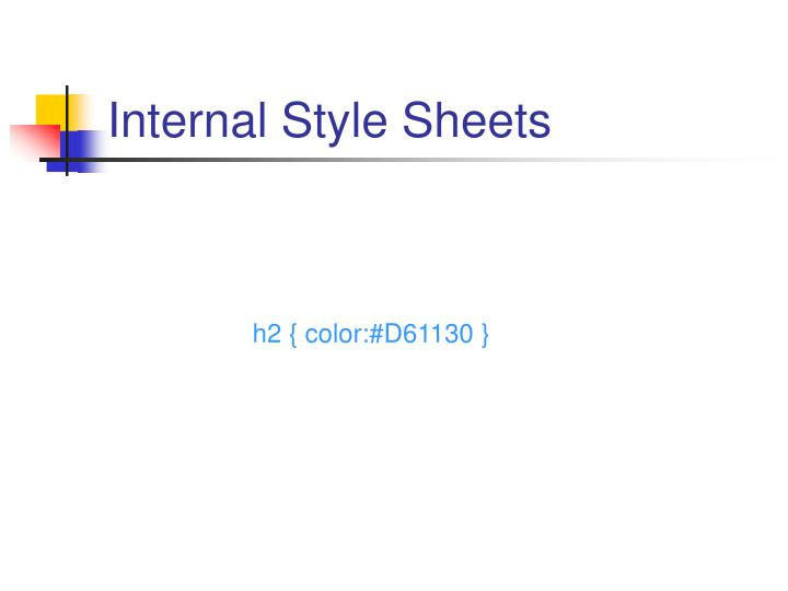 Internal Style Sheets