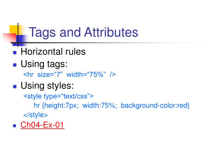 Tags and Attributes