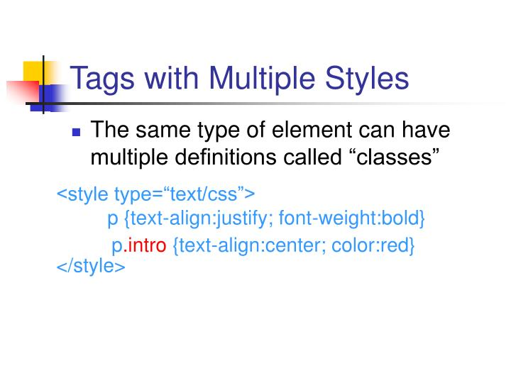 Tags with Multiple Styles