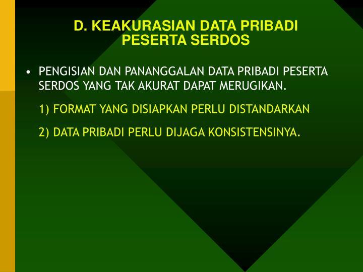 D. KEAKURASIAN DATA PRIBADI