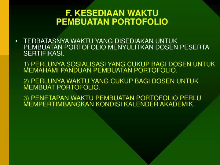 F. KESEDIAAN WAKTU
