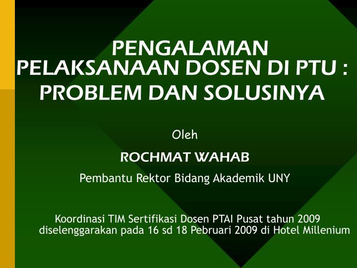 pengalaman pelaksanaan dosen di ptu problem dan solusinya