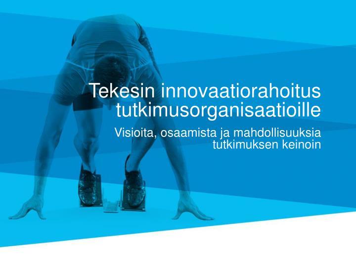 Tekesin innovaatiorahoitus