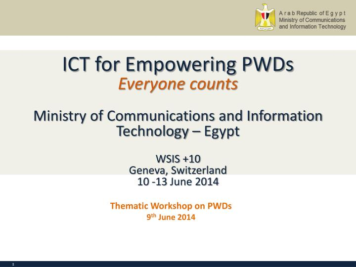 ICT for Empowering PWDs