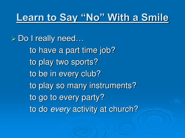 "Learn to Say ""No"" With a Smile"