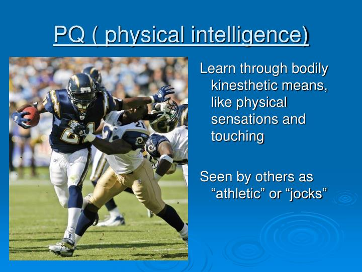 PQ ( physical intelligence)