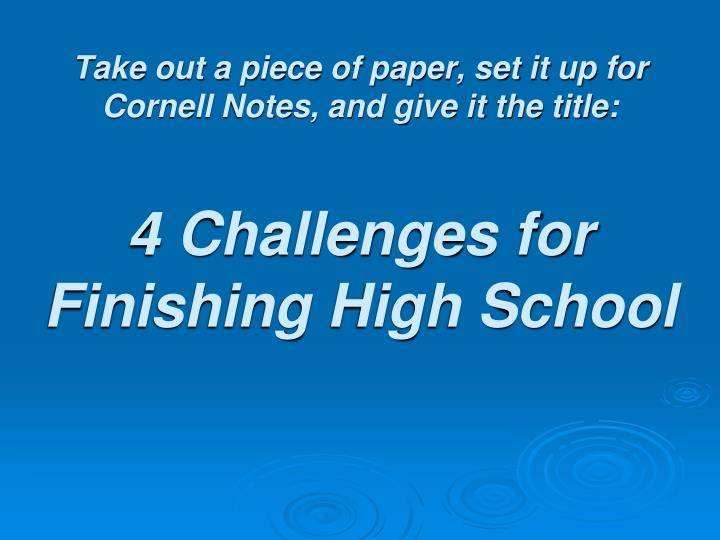 Take out a piece of paper, set it up for Cornell Notes, and give it the title: