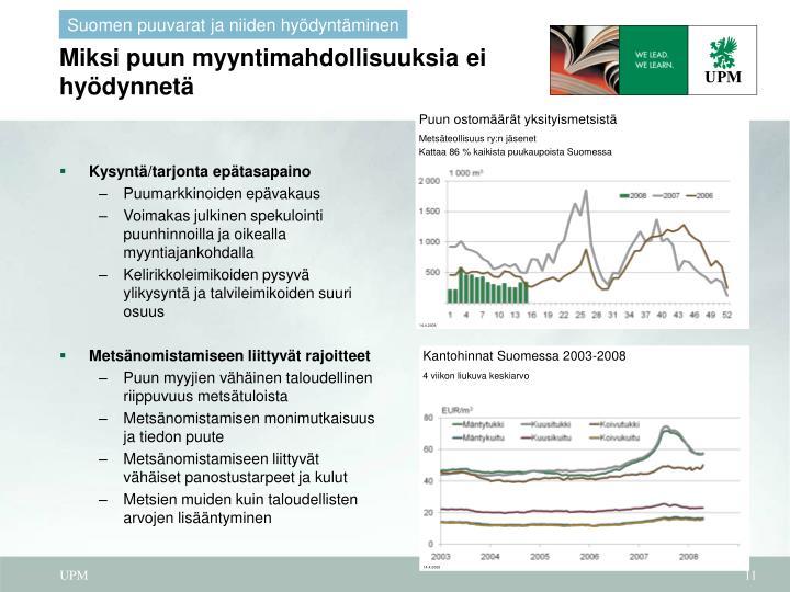 Suomen puuvarat ja niiden hyödyntäminen