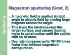 magnetron sputtering cont 2