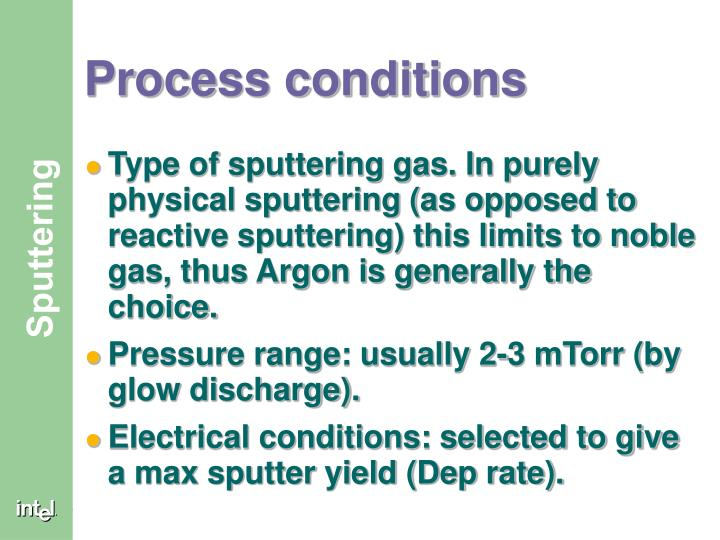 Process conditions
