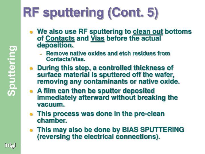 RF sputtering (Cont. 5)