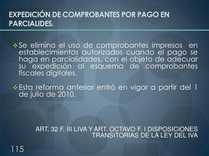 EXPEDICIÓN DE COMPROBANTES POR PAGO EN PARCIALIDES.