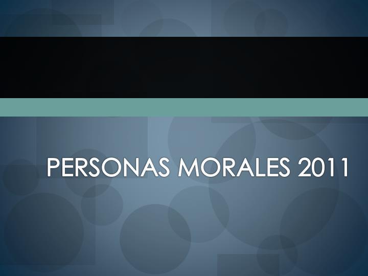 PERSONAS MORALES 2011