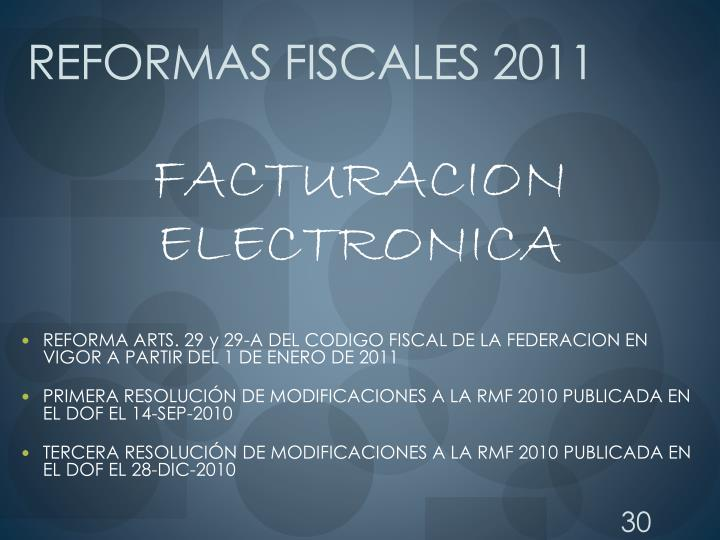 REFORMAS FISCALES 2011