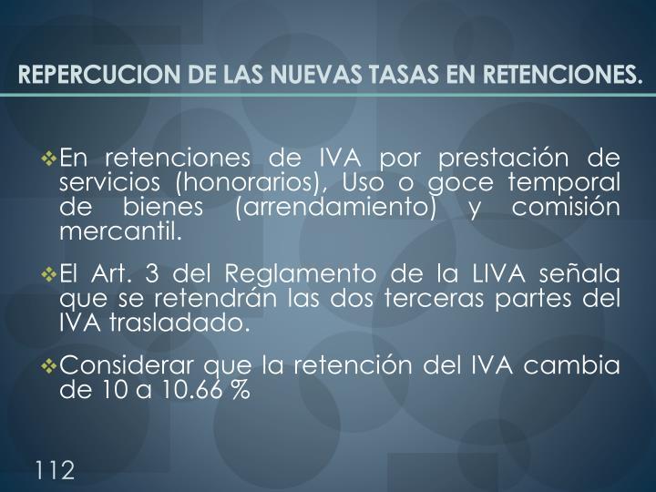 REPERCUCION DE LAS NUEVAS TASAS EN RETENCIONES.