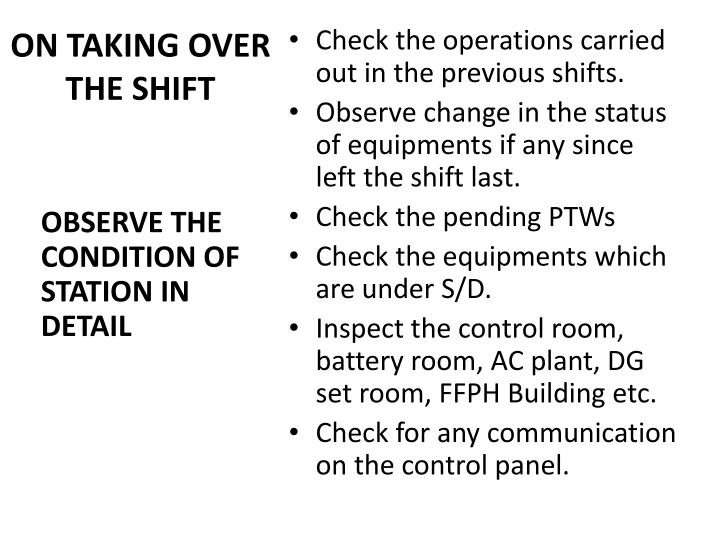 ON TAKING OVER THE SHIFT