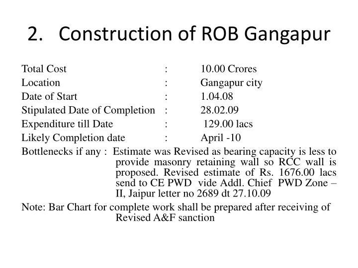 2.   Construction of ROB Gangapur